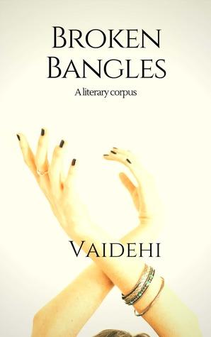 Broken Bangles - A Literary Corpus