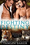 Book cover for Fighting Destiny (Shifters of the Land, Sea and Air #1)