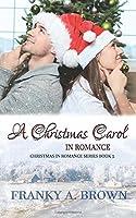 A Christmas Carol in Romance (Christmas in Romance)