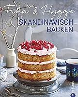 Fika & Hygge: Skandinavisch backen
