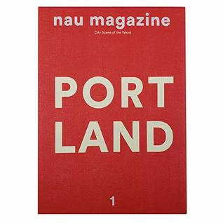 [Nau Magazine] Volume 1. Portland / English Version by Nau Magazine