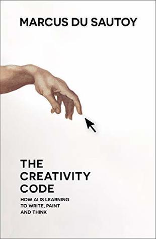 The Creativity Code by Marcus du Sautoy