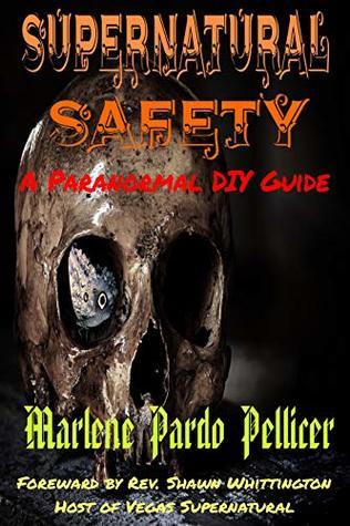 Supernatural Safety: A Paranormal DIY Guide