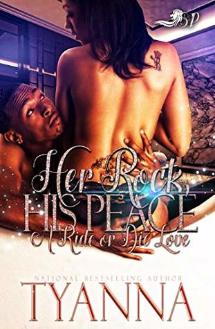 Her Rock, His Peace: A Ride or Die Love