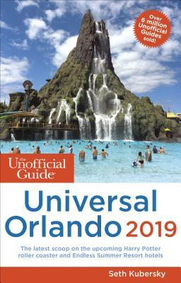 The Unofficial Guide to Universal Orlando 2019 by Seth Kubersky