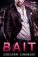 Bait (Fishing For Billionaires, #1)