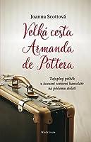 Velká cesta Armanda de Pottera