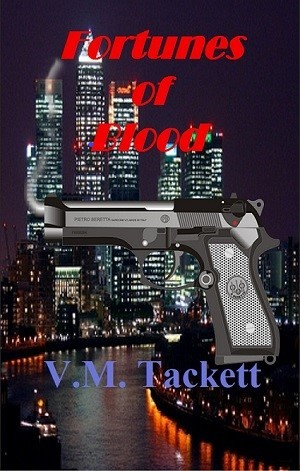 Fortunes of Blood by V.M. Tackett