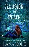 Illusion of Death (Crystal Clear, #2)