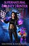 Magic Sight (Supernatural Bounty Hunter #2)