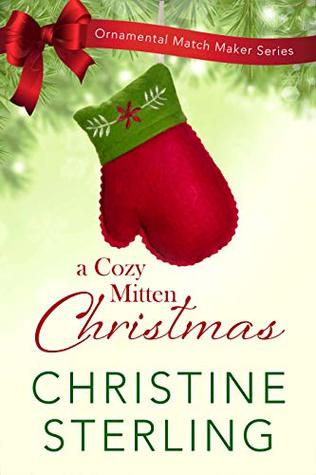 A Cozy Mitten Christmas by Christine Sterling