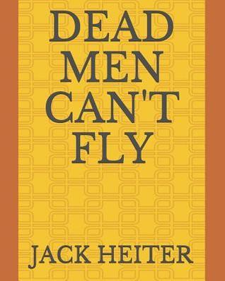 Dead Men Can't Fly