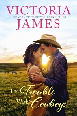 The Trouble with Cowboys (Wishing River, #1)