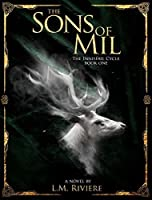The Sons Of Mil: The Innisfail Cycle: Book One