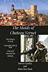 The Maids of Chateau Vernet: A Soldier Lost in Time