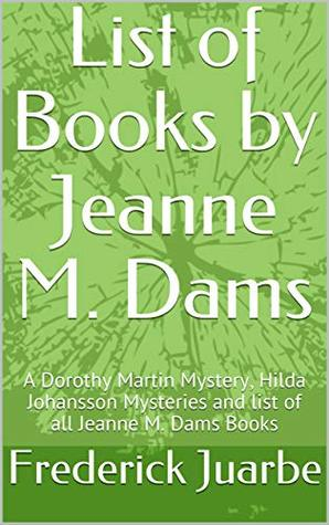 List of Books by Jeanne M  Dams: A Dorothy Martin Mystery, Hilda