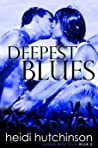 Deepest Blues (Double Blind Study, #4)