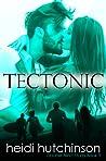 Tectonic (Double Blind Study #3)