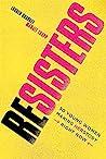 Resisters by Lauren Sharkey