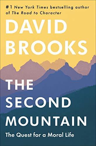 The Second Mountain - David Brooks
