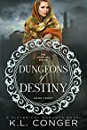 Dungeons of Destiny (Kremlins, #3)