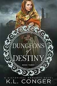 Dungeons of Destiny (Kremlins, #3)