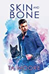 Skin and Bone (Digging Up Bones, #2)