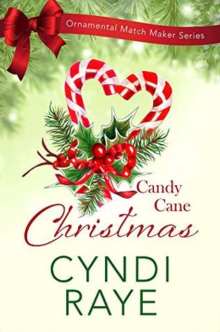 Candy Cane Christmas by Cyndi Raye