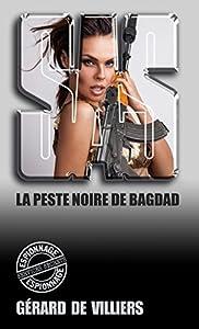 SAS 131 La peste noire de Bagdad : La guerre de l'anthrax