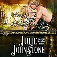 How a Scot Surrenders to a Lady (Highlander Vows: Entangled Hearts #5)