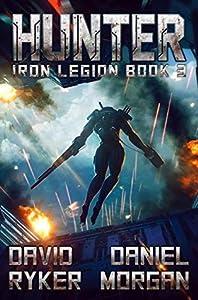 Hunter (Iron Legion Book 3)
