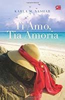 Ti Amo, Tia Amoria by Karla M. Nashar