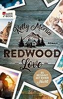 Redwood Love – Es beginnt mit einer Nacht (Die Redwood-Love-Trilogie 3)