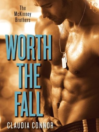 Worth the Fall by Claudia Connor