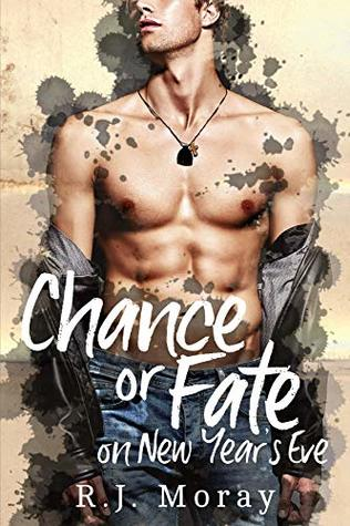 Chance or Fate: on New Year's Eve