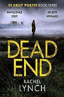 Dead End (DI Kelly Porter, #3)
