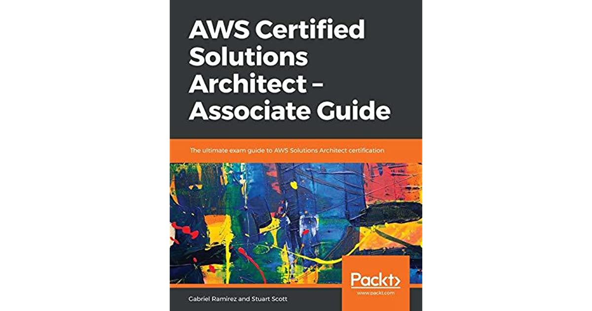 Aws Certified Solutions Architect Associate Guide The Ultimate