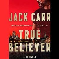 True Believer (James Reece, #2)