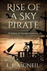 Rise of a Sky Pirate (World of Linaria, #0.5)