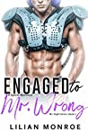 Engaged to Mr. Wrong (Mr. Right Series #2)