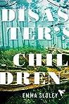 Disaster's Children