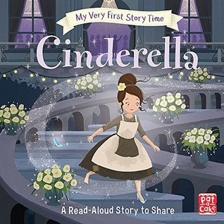 Cinderella: Fairy Tale with picture glossary and an activity (My Very First Story Time) [Hardcover] [Jun 01, 2017] Rachel Elliot