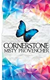 Cornerstone by Misty  Provencher