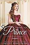 Taming the Prince (Lindzee's Royal Secrets #1)
