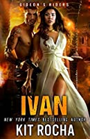 Ivan: Volume 3 (Gideon's Riders)