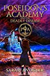 Poseidon's Academy and the Deadly Disease: A Greek Mythology Fantasy Adventure Series (Book 2)