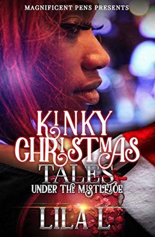Kinky Christmas Tales: Under the Mistletoe