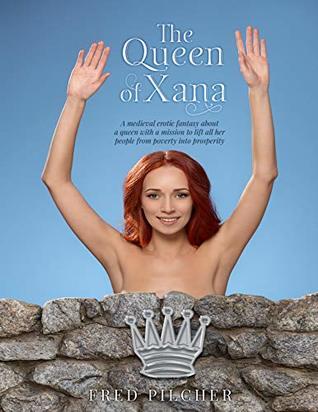 The Queen of Xana
