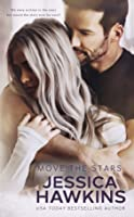 Move the Stars (Something in the Way, #3)