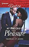 At the CEO's Pleasure: A Billionaire Boss Workplace Romance (The Stewart Heirs Book 1)